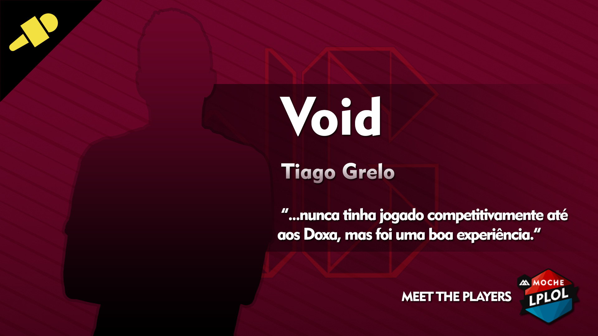 Meet The Players: Void