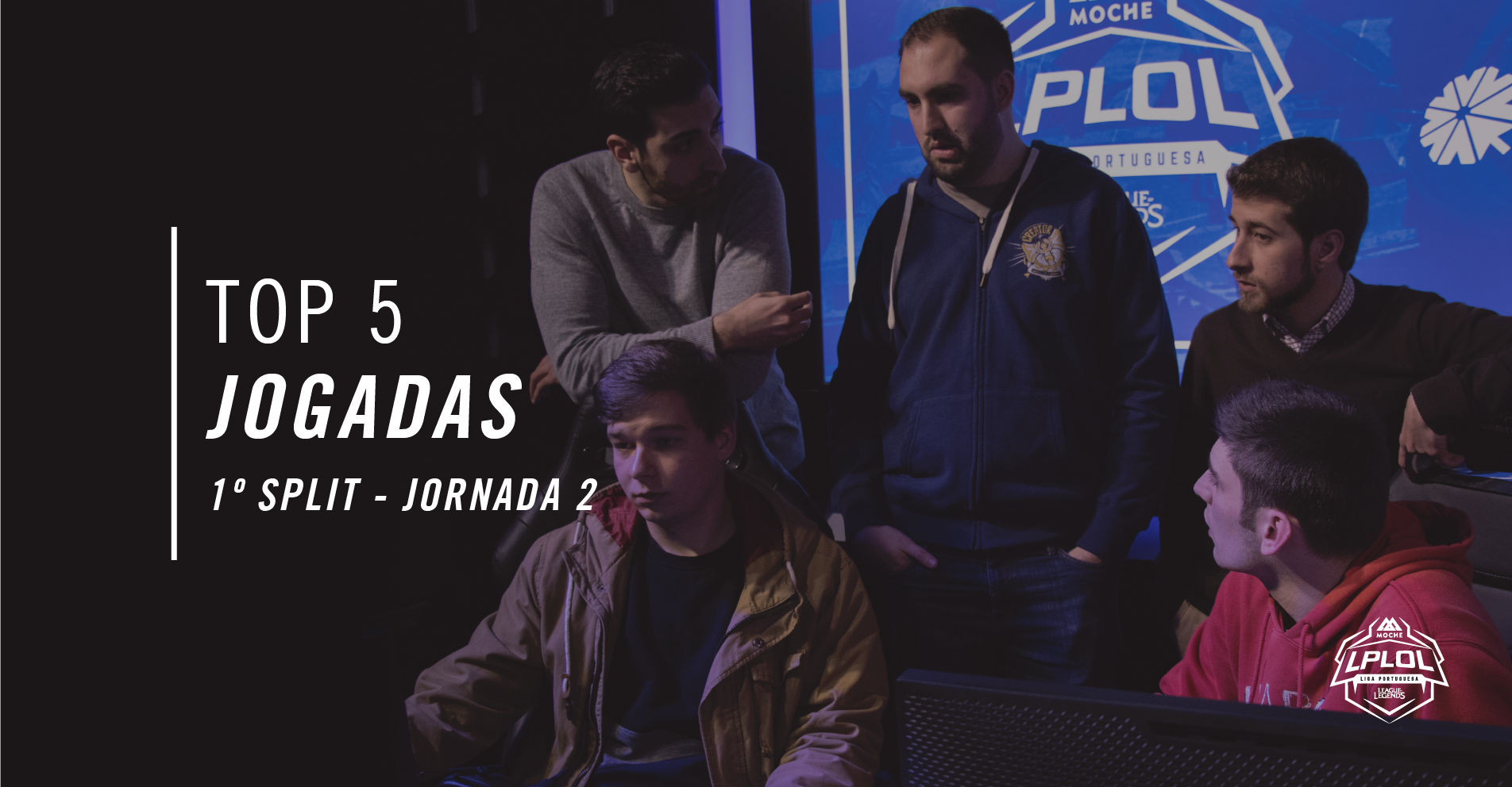 Top 5 Plays Moche LPLOL 2018 - 1º Split - Jornada 2