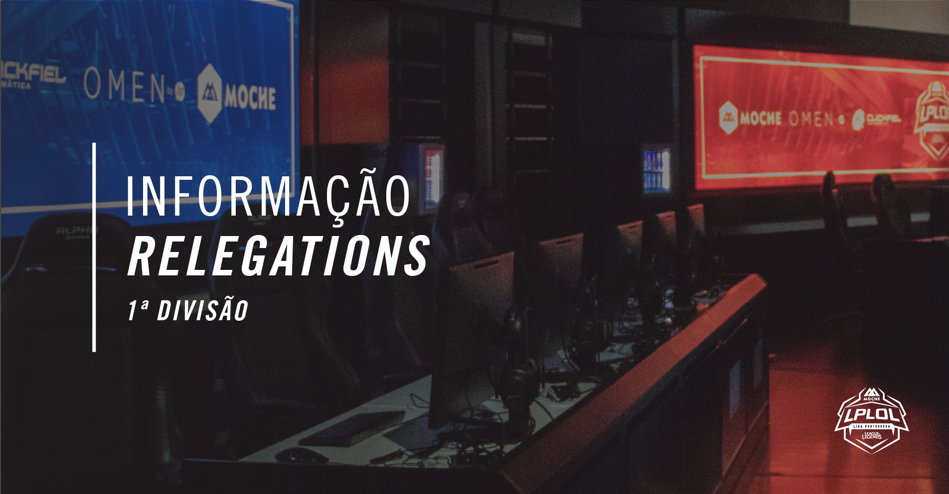 Relegations do 1º Split serão disputados na ClickFiel Arena!